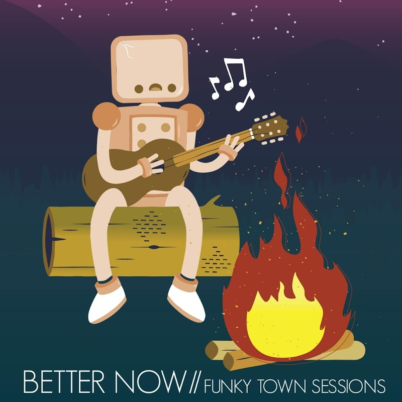 Better Now Mp3 Download 2018: Better_Now-Funky_Town_Sessions-EP-WEB-2016-ENTiTLED