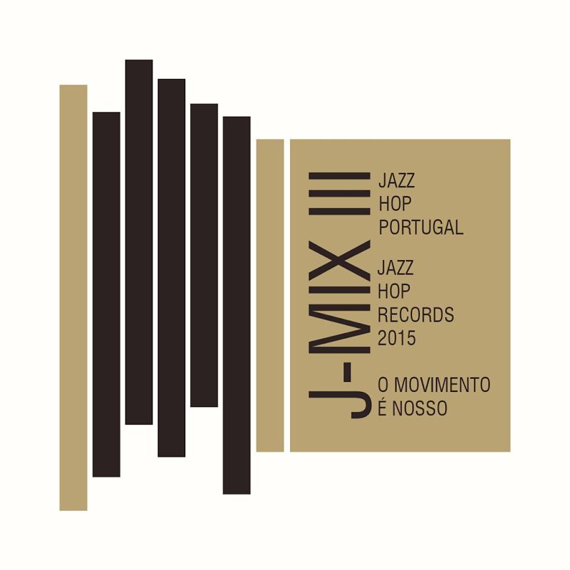 Jazz-Hop_Portugal-J-MIX_III-WEB-PT-2015-SOUNDz - Release Information - srrDB