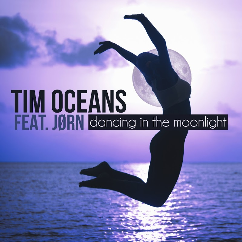 Tim_Oceans_ft_Jorn_-_Dancing_in_the_Moonlight-WEB-2017-MMS ...